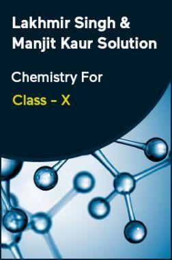 Lakhmir Singh & Manjit Kaur Solution Chemistry For Class - X