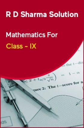 R D Sharma Solution Mathematics For Class - IX