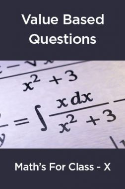 Value Based Questions Math's For Class -X