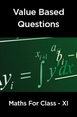 Value  Based  Questions Maths  For  Class -XI