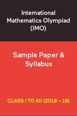 International Mathematics Olympiad (IMO) Sample Paper & Syllabus For Class I To XII (2018 - 19)