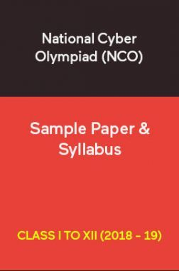 National Cyber Olympiad (NCO) Sample Paper & Syllabus For Class I To XII (2018 - 19)