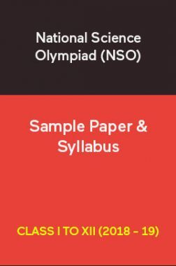 National Science Olympiad (NSO) Sample Paper & Syllabus For Class I To XII (2018 - 19)