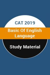 Study Material For CAT 2019 Basic Of English Language