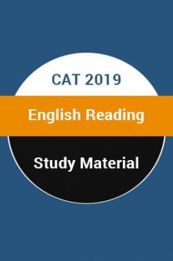 Study Material For CAT 2019 English Reading