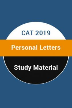 Study Material For CAT 2019 Personal Letters