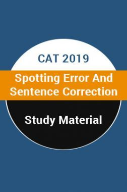 Study Material For CAT 2019 Spotting Error And Sentence Correction
