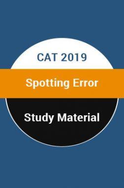 Study Material For CAT 2019 Spotting Error