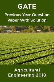 GATE Previous Year Question Paper With Solution Agricultural Engineering 2018