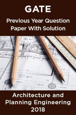 GATE Previous Year Question Paper With Solution Architecture And Planning 2018