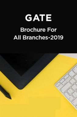 GATE 2019Brochure For All Branches