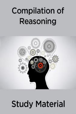 Compilation Of Reasoning Study Material