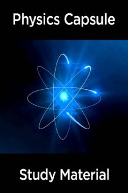 Physics Capsule & Study Material