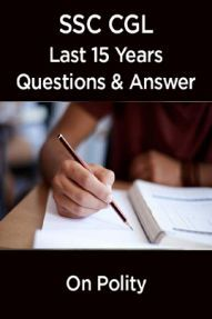 SSC CGL Exam Last 15 Years Questions & Answer On Polity (In Hindi)