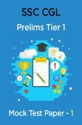 SSC CGL Prelims Mock Test Paper - 1 Tier 1
