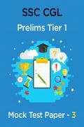 SSC CGL Prelims Mock Test Paper - 3 Tier 1