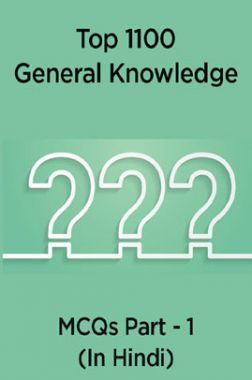 Top 1100 General Knowledge MCQs Part - 1 (In Hindi)