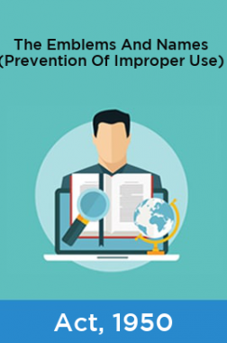 The Emblems And Names (Prevention Of Improper Use) Act, 1950