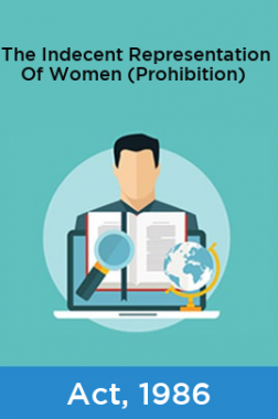 The Indecent Representation Of Women (Prohibition) Act, 1986