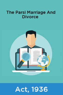 The Parsi Marriage And Divorce Act, 1936