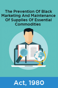 The Prevention Of Black Marketing And Maintenance Of Supplies Of Essential Commodities Act, 1980