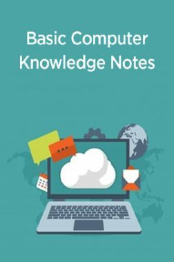 Basic Computer Knowledge Notes