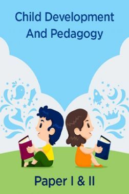 Child Development And Pedagogy Paper I & II