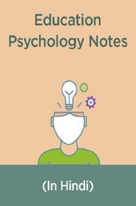 Educational Psychology Notes (In Hindi)