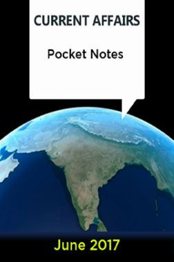 Current Affairs Pocket Notes - June 2017