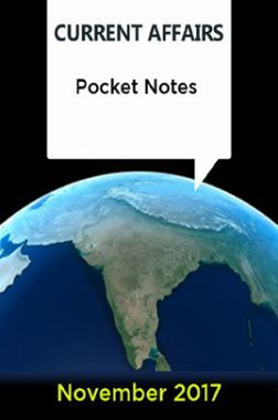 Current Affairs Pocket Notes - November 2017