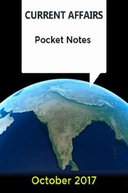 Current Affairs Pocket Notes - October 2017