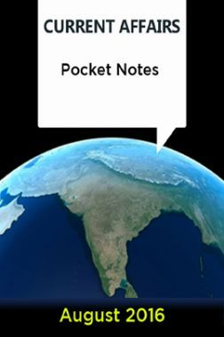 Current Affairs Pocket Notes - August 2016