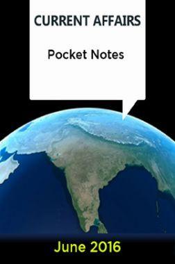 Current Affairs Pocket Notes - June 2016