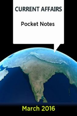 Current Affairs Pocket Notes - March 2016