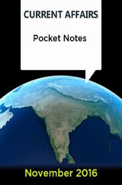 Current Affairs Pocket Notes - November 2016