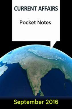 Current Affairs Pocket Notes - September 2016
