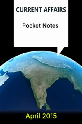Current Affairs Pocket Notes - April 2015