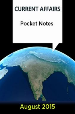Current Affairs Pocket Notes - August 2015