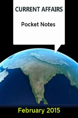 Current Affairs Pocket Notes - February 2015