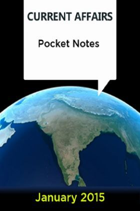 Current Affairs Pocket Notes - January 2015