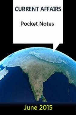 Current Affairs Pocket Notes - June 2015