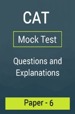 CAT Mock Test Paper - 6 Questions & Explanations