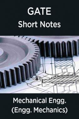 GATE Short Notes For Mechanical Engg. (Engineering Mechanics)