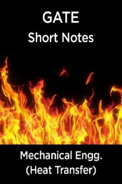 GATE Short Notes For Mechanical Engg. (Heat Transfer)