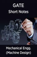 GATE Short Notes For Mechanical Engg. (Machine Design)