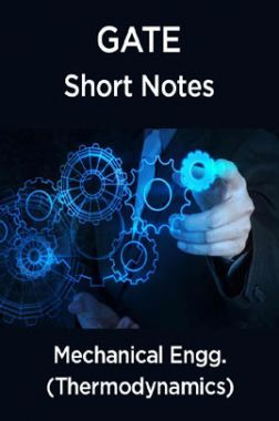 GATE Short Notes For Mechanical Engg. (Thermodynamics)