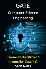 Download GATE Short Notes For Computer Science Engg (Environmental Studies  Information Security) by Panel Of Experts PDF Online