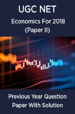 UGC Net Previous Year Question Paper With Solution Economics For 2018 (Paper II)