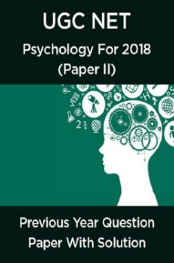 UGC Net Previous Year Question Paper With Solution Psychology For 2018 (Paper II)