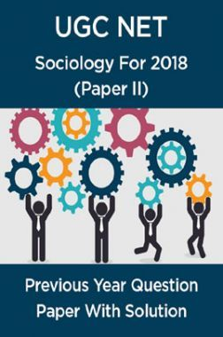 UGC Net Previous Year Question Paper With Solution Sociology For 2018 (Paper II)